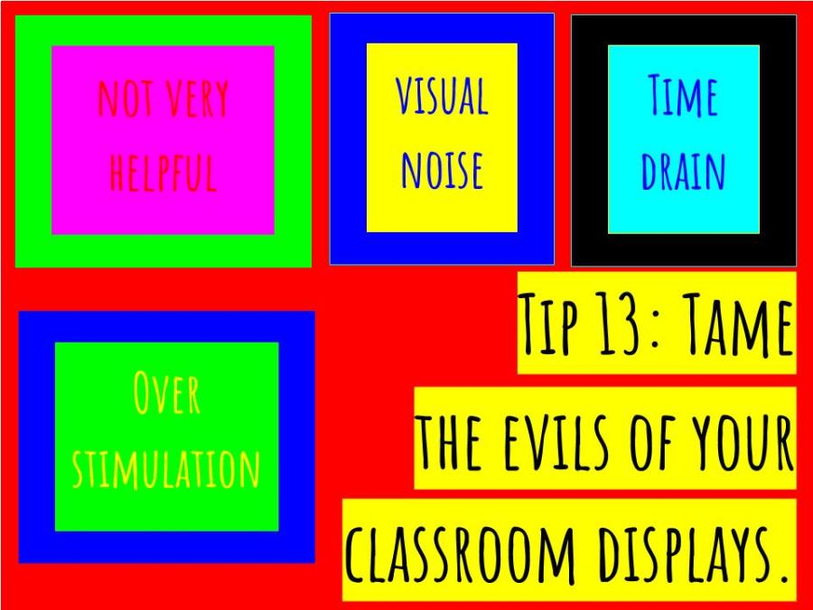 CC - Tip 13- Tame the evils of your classroom displays.